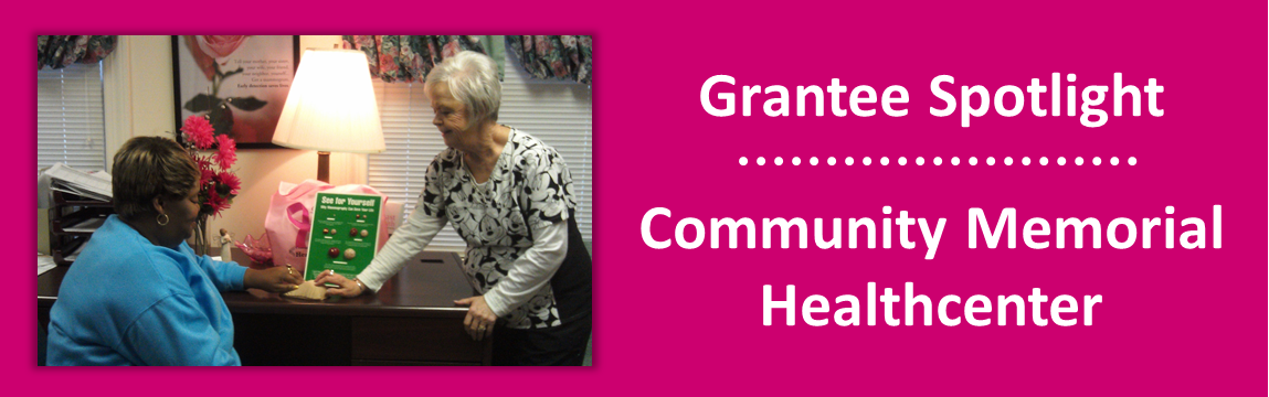 2014 June - Grantee Spotlight - Community Memorial Healthcen