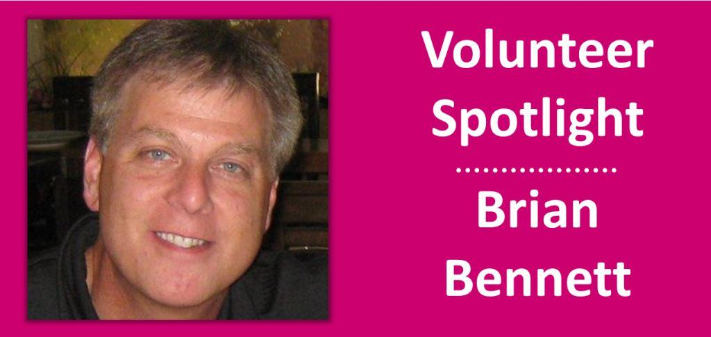 2014 October - Volunteer Spotlight - Brian Bennett