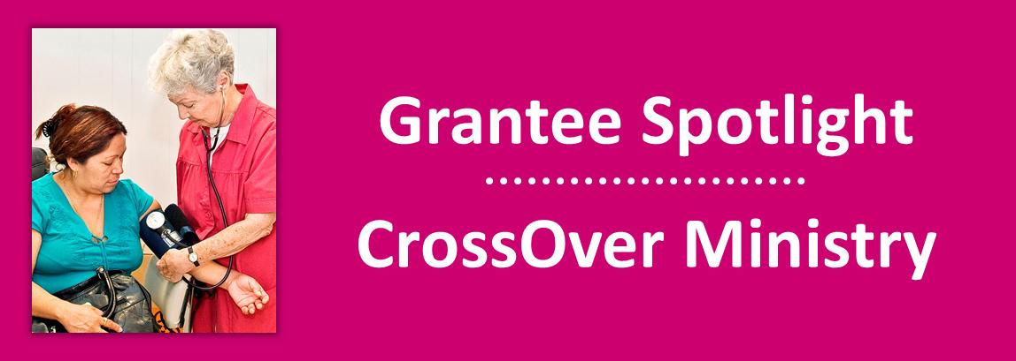2014 April - Grantee Spotlight - CrossOver Ministry
