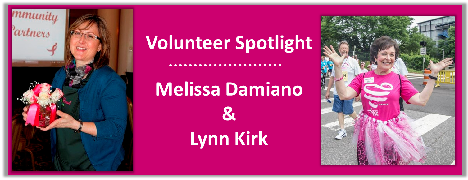 2015 March - Volunteer Spotlight - Melissa Damiano & Lyn