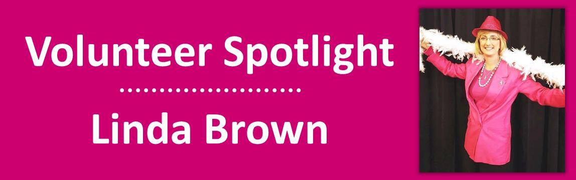 2016 February - Volunteer Spotlight - Linda Brown