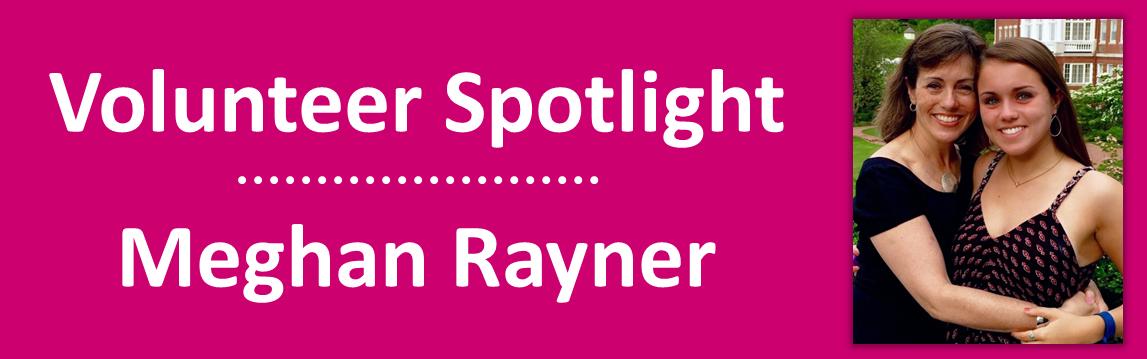 2016 July - Volunteer Spotlight - Meghan Rayner