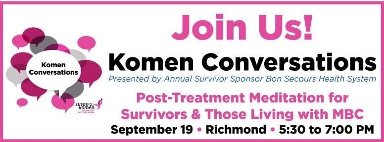 2019 09 - Komen Conversations - Post-Treatment Meditation
