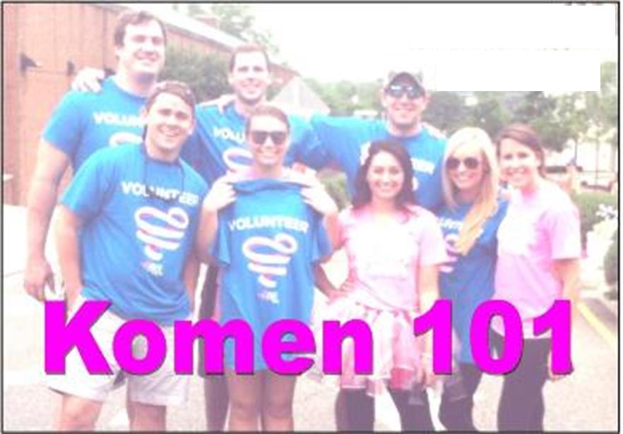 komen 101 volunteers