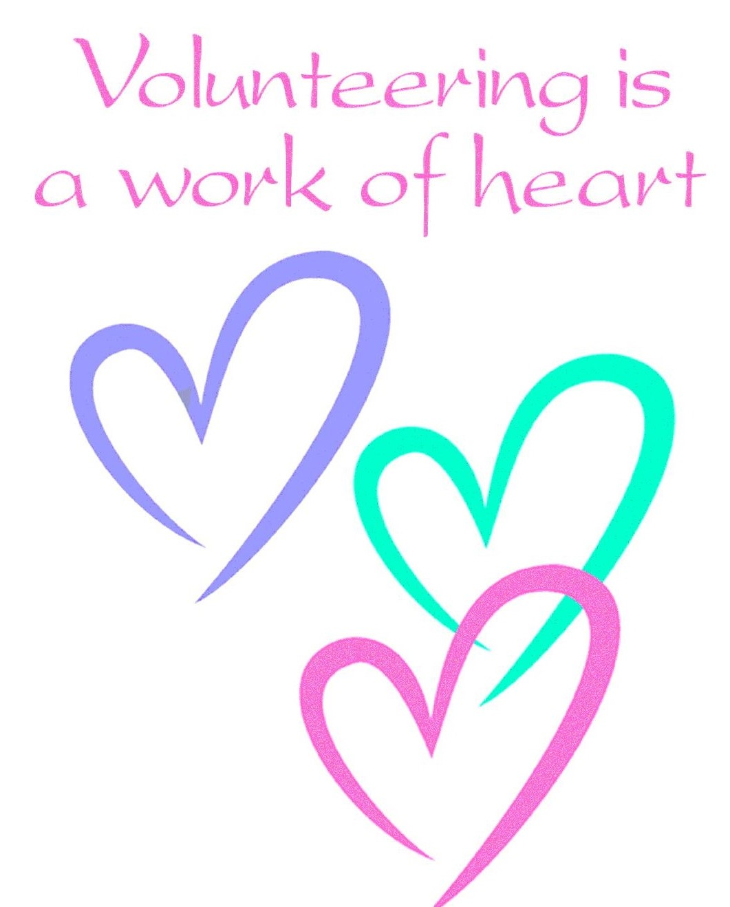 Volunteering is a work of the heart