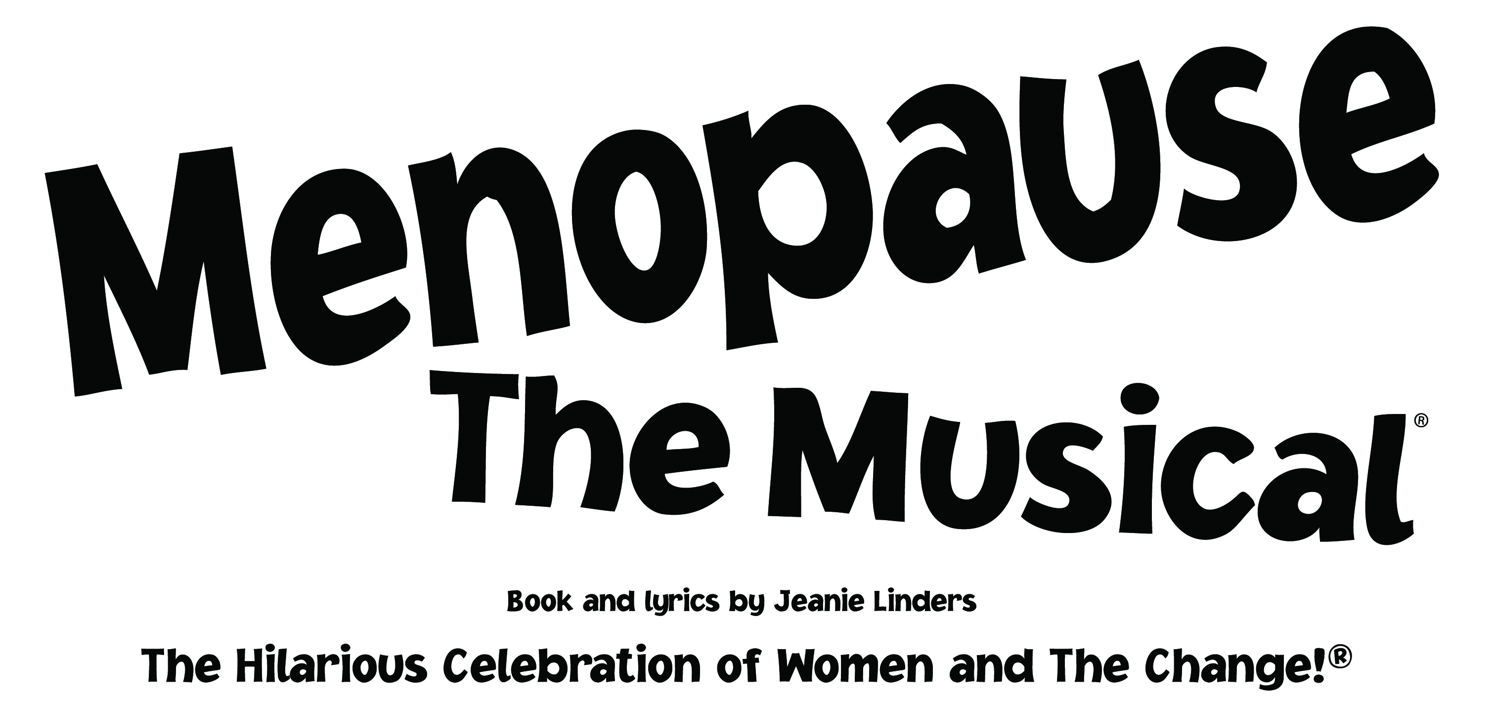 Title, Menopause the Musical